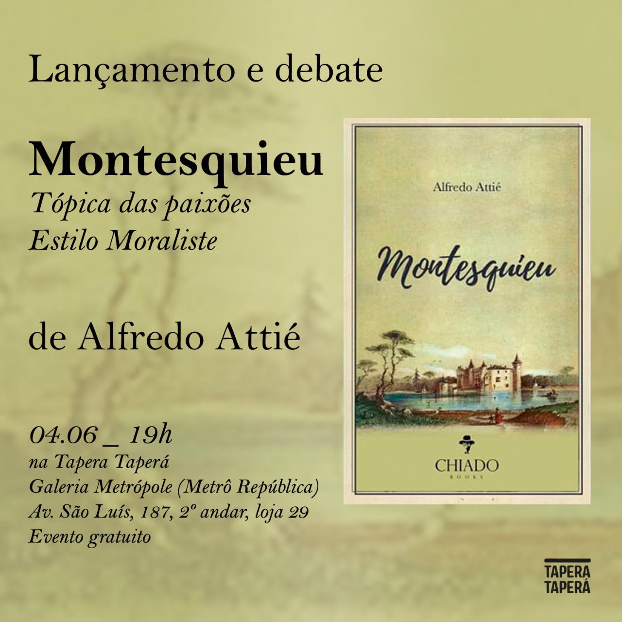 """Espaço Tapera Taperá promove debate e lançamento de """"Montesquieu"""""""