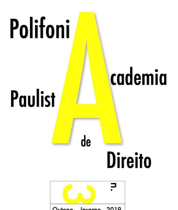 Publicado o número 3 da Polifonia: Revista Internacional da Academia Paulista de Direito
