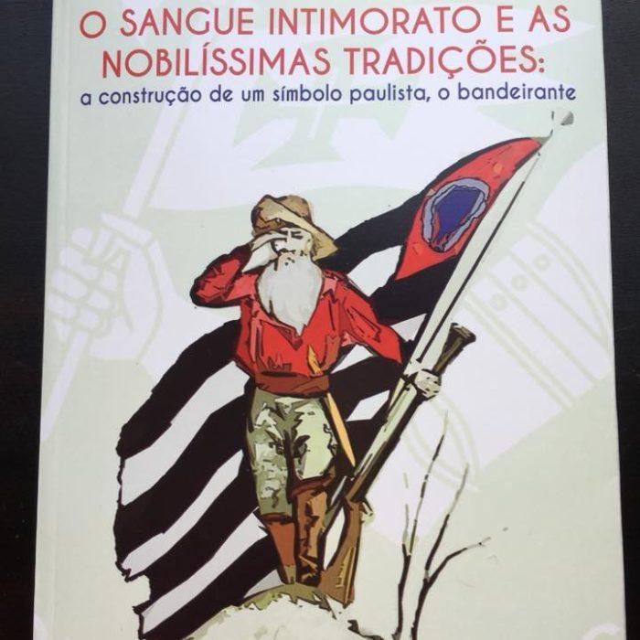 A Formação de um Símbolo Paulista