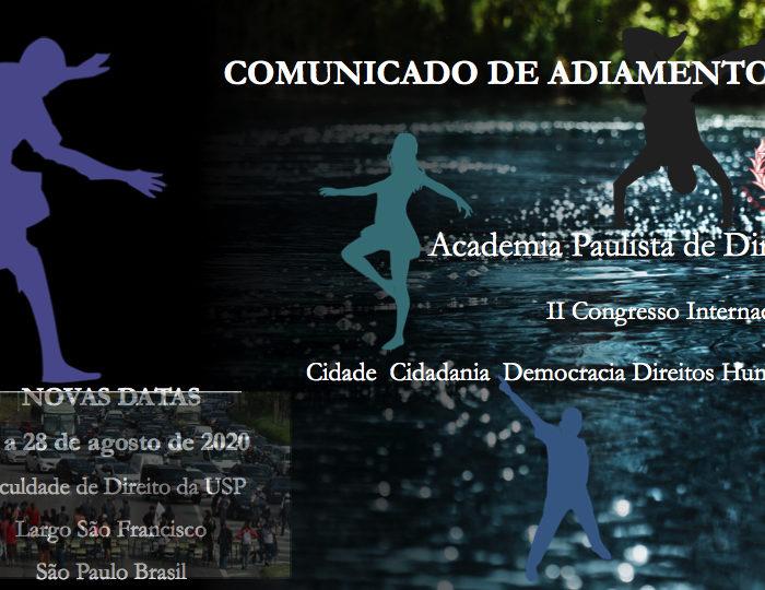 Comunicado de Adiamento do II Congresso Internacional da Academia Paulista de Direito