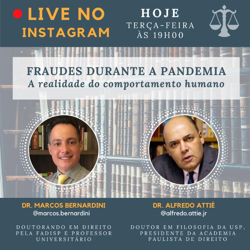 Alfredo Attié fala sobre Fraudes durante a Pandemia
