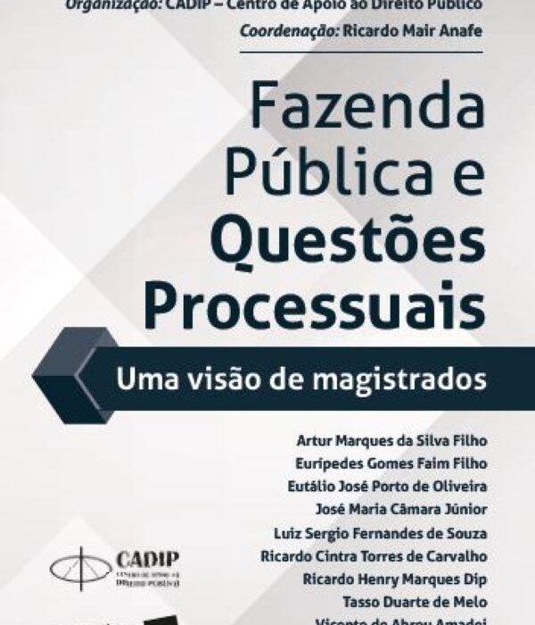 O Processo no Foro da Fazenda Pública de São Paulo