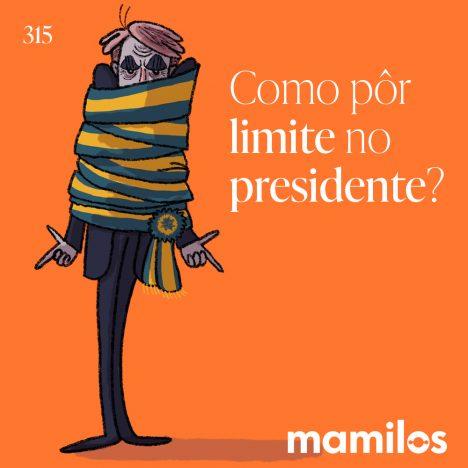 Como por limite no Presidente?