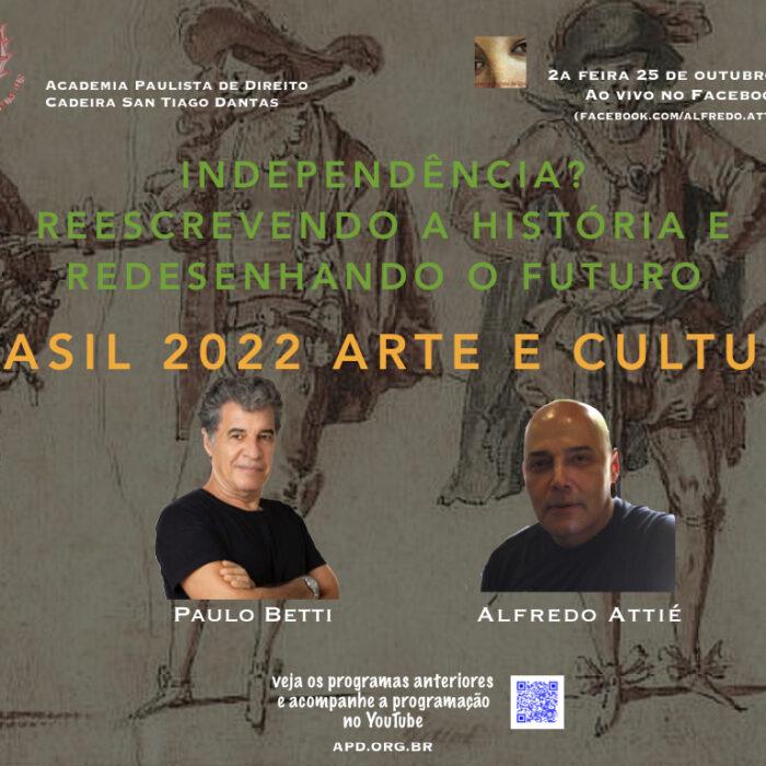 """Paulo Betti na Série """"Brasil 200 anos"""", da Academia Paulista de Direito"""