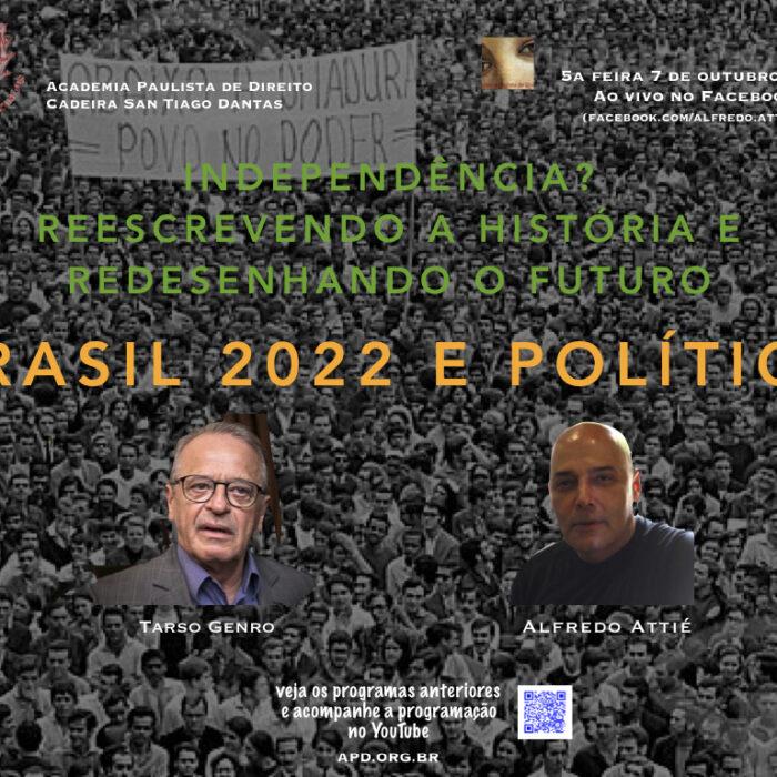 No quarto programa sobre Brasil 200 Anos, Alfredo Attié recebe Tarso Genro